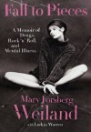 Fall to Pieces - Mary Forsberg Weiland, Larkin Warren