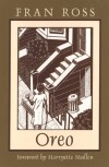 Oreo (Northeastern Library of Black Literature) - Fran Ross
