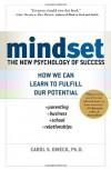 Mindset: The New Psychology of Success - Carol S. Dweck