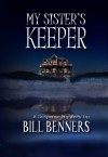 My Sister's Keeper - Bill Benners