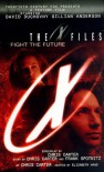 X Files: Fight the Future - Chris Carter