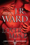 Lover Mine (Black Dagger Brotherhood, #8) - J.R. Ward