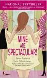 Mine Are Spectacular! - Janice Kaplan, Lynn Edelman Schnurnberger