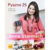 Pyszne 25 - Anna Starmach
