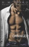 Damaged - H.M. Ward