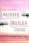 Aussie Rules - Jill Shalvis