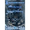 Special Delivery - Cassandra Gold