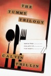 The Tummy Trilogy - Calvin Trillin