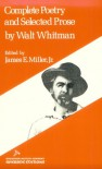 Complete Poetry and Selected Prose (Riverside Editions) - Walt Whitman, James E. Miller Jr.