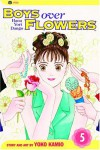 Boys Over Flowers: Hana Yori Dango, Vol. 5 - Yoko Kamio, 神尾葉子