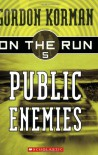 Public Enemies - Gordon Korman