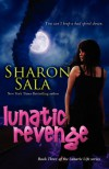 Lunatic Revenge - Sharon Sala