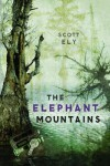 The Elephant Mountains - Scott Ely