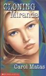 Cloning Miranda - Carol Matas
