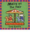 Maisy at the Fair - Lucy Cousins
