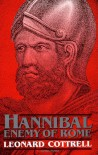 Hannibal: Enemy Of Rome - Leonard Cottrell