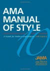 AMA Manual of Style: A Guide for Authors and Editors - Cheryl Iverson