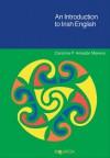 An Introduction to Irish English - Carolina P. Amador-Moreno, Carolina P. Amador Moreno