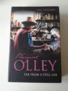 Margaret Olley: Far from a Still Life - Meg Stewart, Barry Humphries, Barry Pearce
