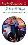 The Markonos Bride (Greek Tycoons) (Harlequin Presents, #2723) - Michelle Reid