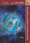 Wszystkie opowieści kosmikomiczne - Italo Calvino