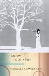 Snow Country - Yasunari Kawabata, Edward G. Seidensticker