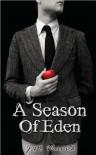 A Season of Eden (text only) by JM Warwick - JM Warwick