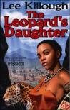 The Leopard's Daughter - Lee Killough