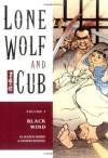 Lone Wolf and Cub, Vol. 5: Black Wind - Kazuo Koike, Goseki Kojima, Dana Lewis