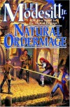 Natural Ordermage - L.E. Modesitt Jr.