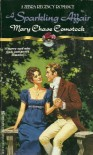 A Sparkling Affair (Regency Romance) - Mary Chase Comstock