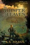 The Whisper of Leaves - K.S. Nikakis, Karen Simpson Nikakis