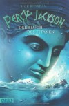 Der Fluch des Titanen (Percy Jackson, #03) - Rick Riordan, Gabriele Haefs