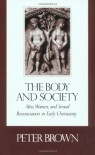 The Body and Society - Professor Peter Brown