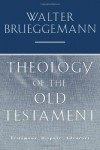 Theology of the Old Testament - Walter Brueggemann