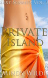 Private Island (Sexy Summer Vol. 1) - Mindy Wilde