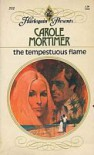 The Tempestuous Flame - Carole Mortimer