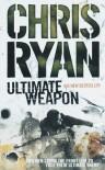 Ultimate Weapon - Chris Ryan