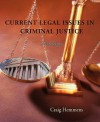 Current Legal Issues in Criminal Justice: Readings - Craig T. Hemmens