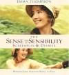 The Sense and Sensibility Screenplay & Diaries: Bringing Jane Austen's Novel to Film - Emma Thompson