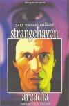 Strangehaven: Arcadia - Gary Spencer Millidge, Dave Sim