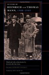 Letters of Heinrich and Thomas Mann 1900-49 (Weimar & Now: German Cultural Criticism 12) - Thomas Mann, Heinrich Mann, Hans Wysling, Richard Winston, Clara Winston