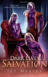 Dark Elves: Salvation - Jet Mykles