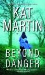 Beyond Danger - Kat Martin