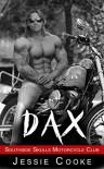 DAX (Southside Skulls MC Romance #1) - Jessie Cooke