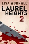 Laurel Heights 2 - Lisa Worrall