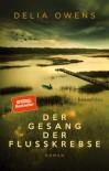 Der Gesang der Flusskrebse - Delia Owens