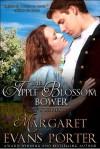 The Apple Blossom Bower - Margaret Evans Porter