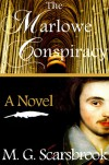 The Marlowe Conspiracy - M.G. Scarsbrook