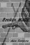Broken Walls - Alex Tempera